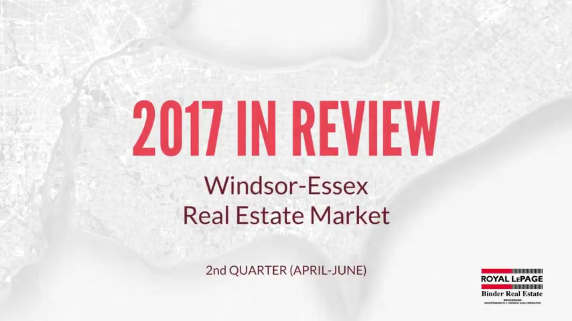 Q2 2017 Windsor-Essex County Real Estate Market Statistics
