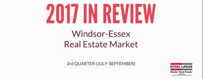 Royal LePage Binder Q3 2017 Windsor-Essex Real Estate Statistics